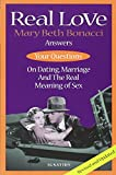 img - for Real Love: Answers to Your Questions on Dating, Marriage and the Real Meaning of Sex book / textbook / text book