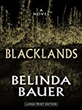 Belinda Bauer Blacklands (Wheeler Hardcover)