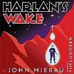 Harlan's Wake   John Mierau