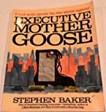 Executive Mother Goose (0020081804) by Baker, Stephen