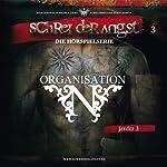 Feeder 3 - Organisation N (Schrei der Angst 3) | Carsten Fehse