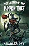 img - for The Legend of the Pumpkin Thief book / textbook / text book