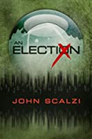 An Election (English Edition)