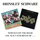Nervous On The Road / The New Favourites Of Brinsley Schwarz