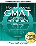 img - for The PowerScore GMAT Critical Reasoning Bible by David M. Killoran (2005) Paperback book / textbook / text book