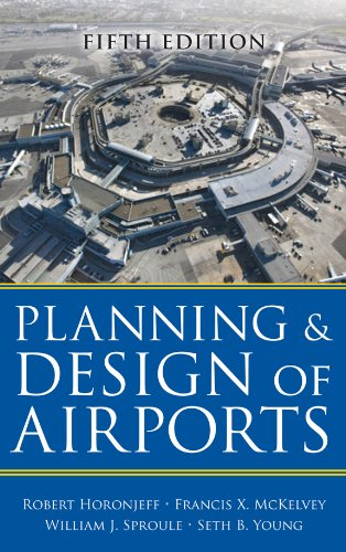 Planning And Design Of Airports Fifth Edition By Robert Horonjeff