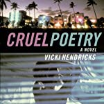 Cruel Poetry | Vicki Hendricks