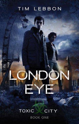 London Eye (Toxic City)