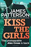 James Patterson Kiss the Girls (Alex Cross 02)