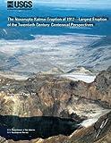The Novarupta-Katmai Eruption of 1912?Largest Eruption of the Twentieth Century: Centennial Perspectives
