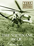 The Vietnam War: A Very Brief History (English Edition)