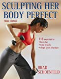 51r8 BCSO3L. SL160  Sculpting Her Body Perfect, Third Edition Review