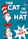 Dr Seuss The Cat in the Hat/Le Chat Au Chapeau (Beginner Book)