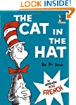 The Cat in the Hat/Le Chat Au Chapeau...