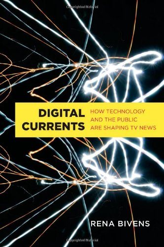 Sale alerts for University of Toronto Press, Scholarly Publishing Division Digital Currents: How Technology and the Public are Shaping TV News - Covvet