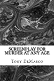img - for Murder At Any Age: A Screenplay book / textbook / text book