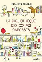 La Biblioth�que des cœurs caboss�s