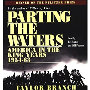 Parting the Waters: America in the King Years, 1954-63 | [Taylor Branch]