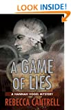 A Game of Lies: the Third Hannah Vogel Mystery (Hannah Vogel Novels Book 3)