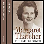 The Path to Power | Margaret Thatcher