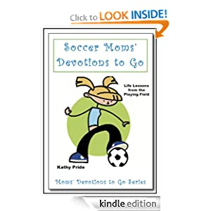 Soccer Moms Devotions to Go