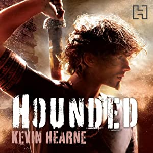 Hounded: The Iron Druid Chronicles, Book 1 Audiobook by Kevin Hearne Narrated by Christopher Ragland