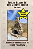 Search : Secret Places in the Mojave Desert, Vol. 1 (Revised & Expanded)
