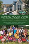 Climbing Mount Laurel: The Struggle f...