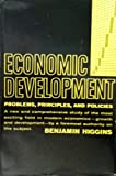 img - for Economic Development Principles, Problems, and Policies book / textbook / text book