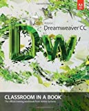 Adobe Dreamweaver CC Classroom in a Book 1st by Adobe Creative Team (2013) Paperback