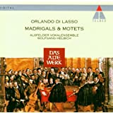 Orlando di Lasso: Madrigals & Motets (Madrigale & Motetten) / Alsfelder Vokalensemble (Teldec)
