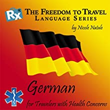 RX: Freedom to Travel Language Series: German (English and German Edition) (       UNABRIDGED) by Nicole Natale Narrated by Kathryn Hill, David Reggi