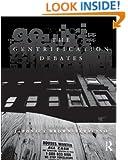 The Gentrification Debates: A Reader (The Metropolis and Modern Life)