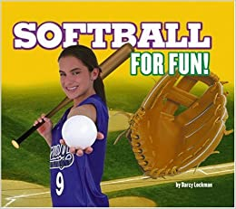 Softball for Fun! (For Fun!: Sports) by Darcy Lockman