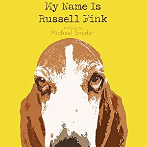 My Name Is Russell Fink Audiobook