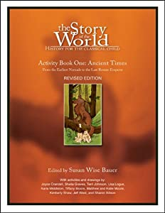 The Story of the World, Activity Book 1: Ancient Times - From the Earliest Nomad to the Last Roman Emperor by Peace Hill Press