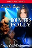 Bouncer's Folly