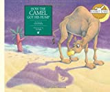 img - for How the Camel Got His Hump (Rabbit Ears Storybook Classics) book / textbook / text book