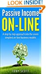 Passive Income On Line: A step by ste...