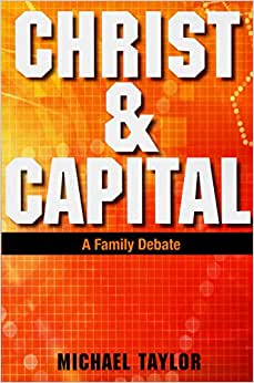 Christ & Capital: A Family Debate
