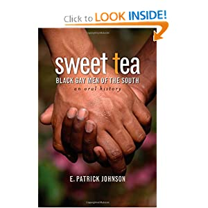 Sweet Tea: Black Gay Men of the South (Caravan Book)