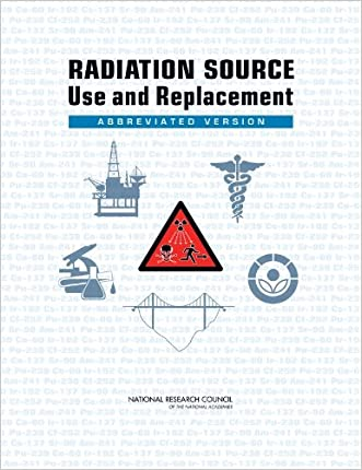 Radiation Source Use and Replacement: Abbreviated Version