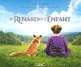 echange, troc Luc Jacquet - Le Renard et l'Enfant
