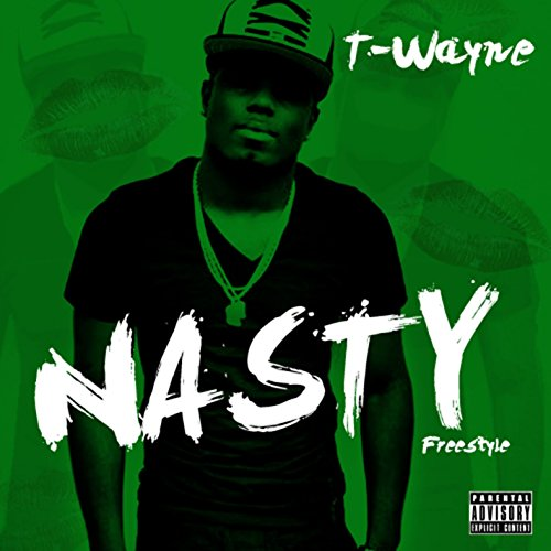 T-Wayne-Nasty Freestyle (Explicit)-WEB-2015-VOiCE Download