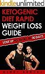 Ketogenic Diet: Rapid Weight Loss: Gu...