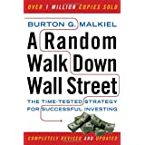 A Random Walk Down Wall Street: The Time-Tested Strategy for Successful Investing (Ninth Edition) ~ Burton G. Malkiel