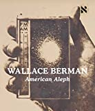 img - for Wallace Berman: American Aleph book / textbook / text book