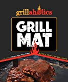 Grillaholics Grill Mat - Lifetime Replacement Guarantee - Set of 2 - Best in BBQ Grilling Accessories - Nonstick Surface for Gas, Charcoal, Electric Grills