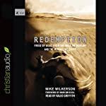 Redemption: Freed by Jesus from the Idols We Worship and the Wounds We Carry | Mike Wilkerson,Mark Driscoll