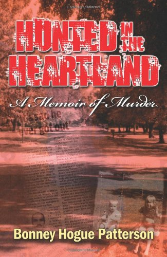 Hunted in the Heartland: A Memoir of Murder